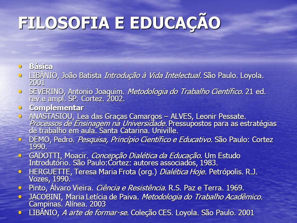 FILOSOFIA E EDUCAÇÃO Básica