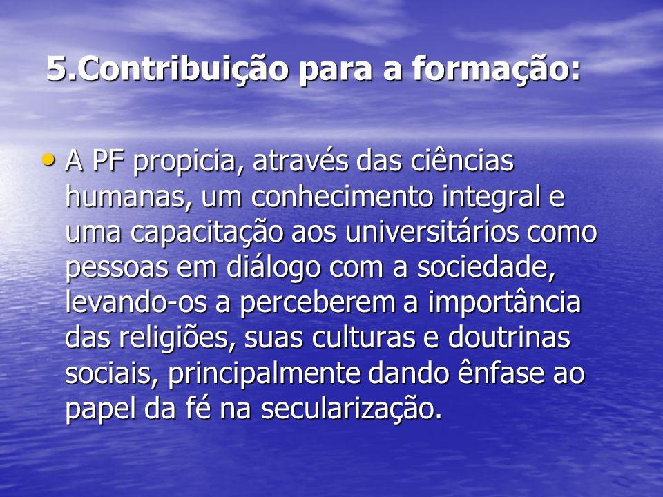 5.Contribuição para a formação: