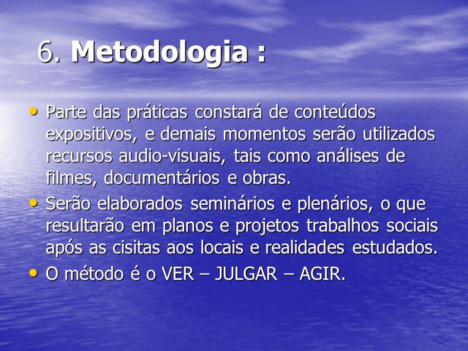 6. Metodologia :