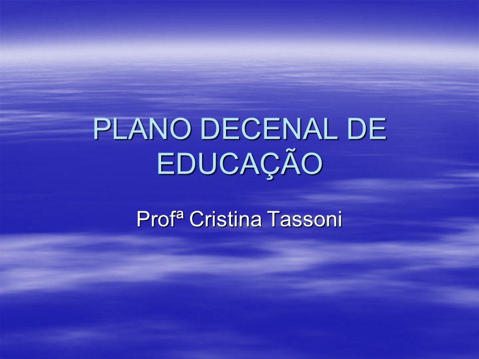 PLANO DECENAL DE EDUCAÇÃO