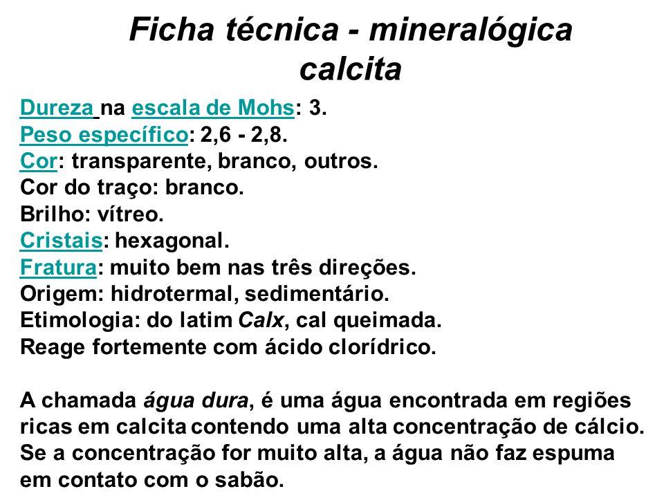 Ficha técnica - mineralógica calcita