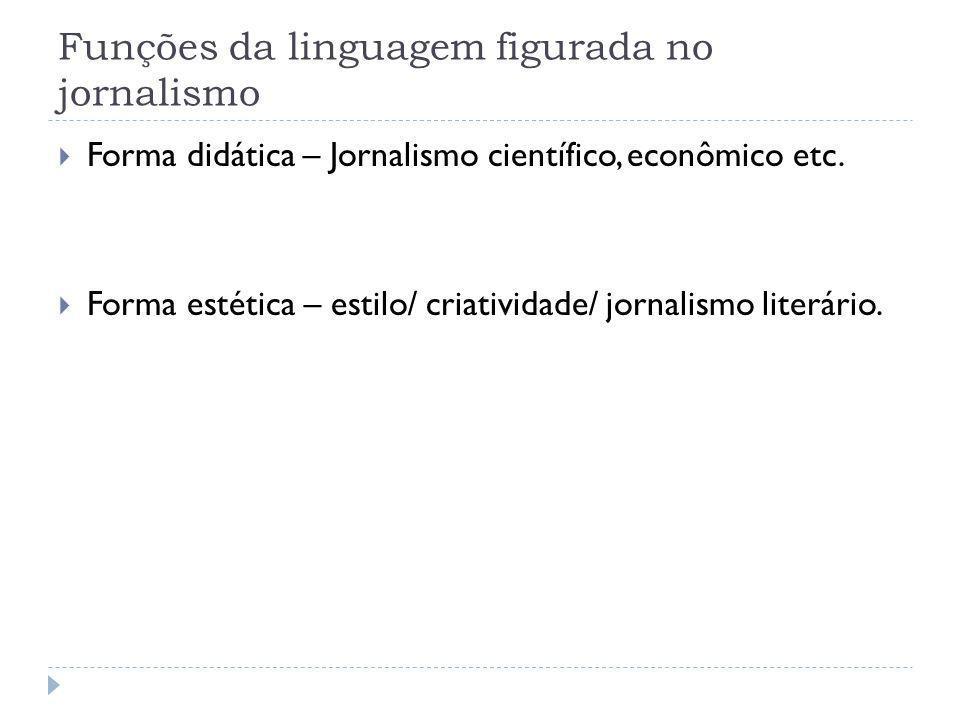 Funções da linguagem figurada no jornalismo