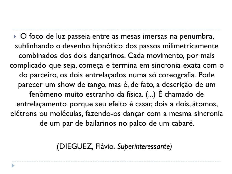 (DIEGUEZ, Flávio. Superinteressante)
