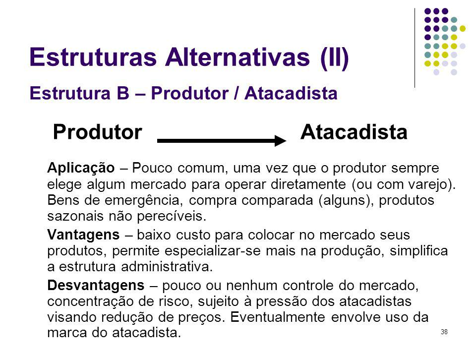 Estruturas Alternativas (II)