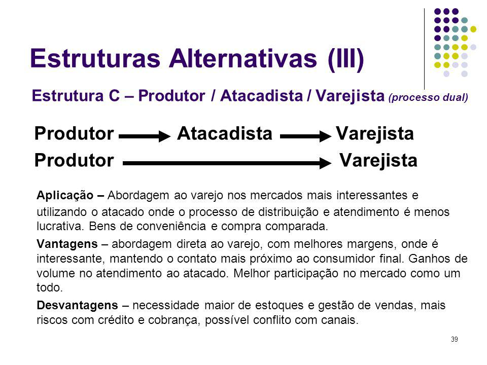 Estruturas Alternativas (III)