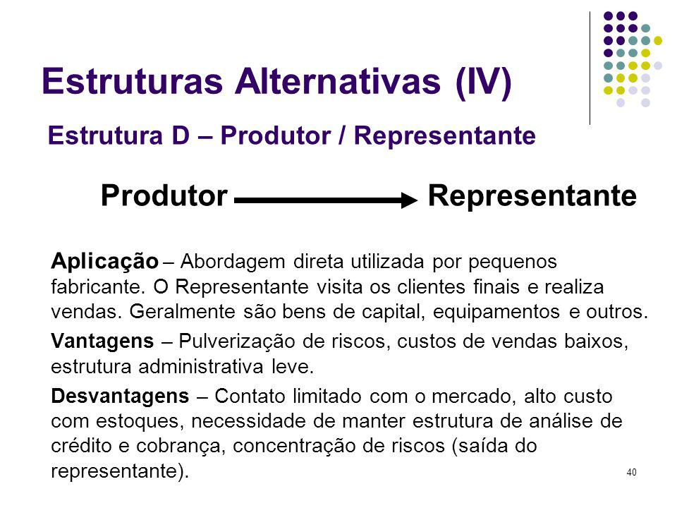 Estruturas Alternativas (IV)