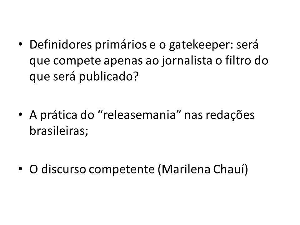Definidores primários e o gatekeeper: será que compete apenas ao jornalista o filtro do que será publicado