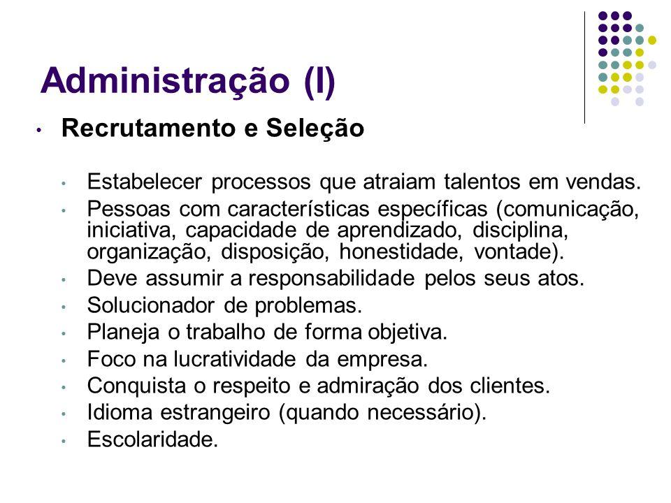 Administração (I) Recrutamento e Seleção