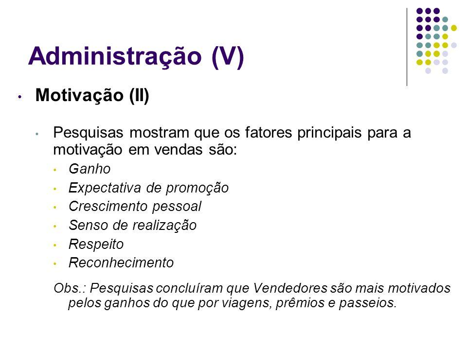 Administração (V) Motivação (II)