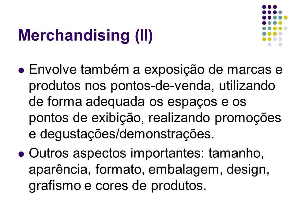 Merchandising (II)