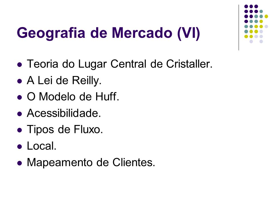 Geografia de Mercado (VI)