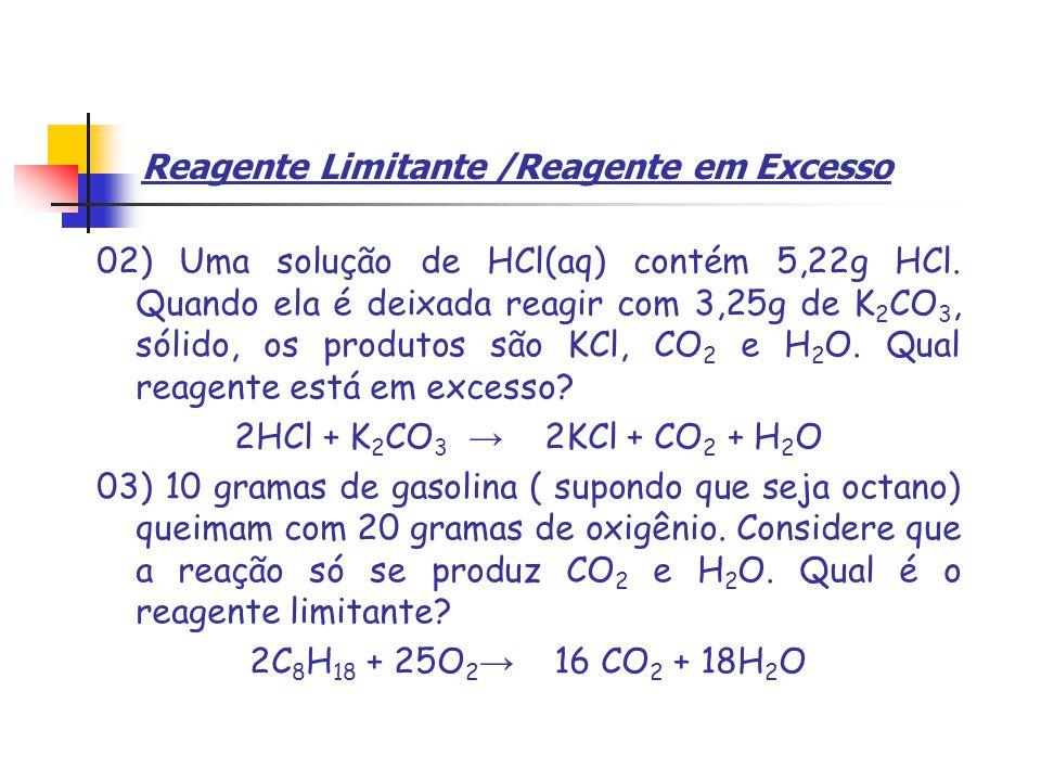 Reagente Limitante /Reagente em Excesso