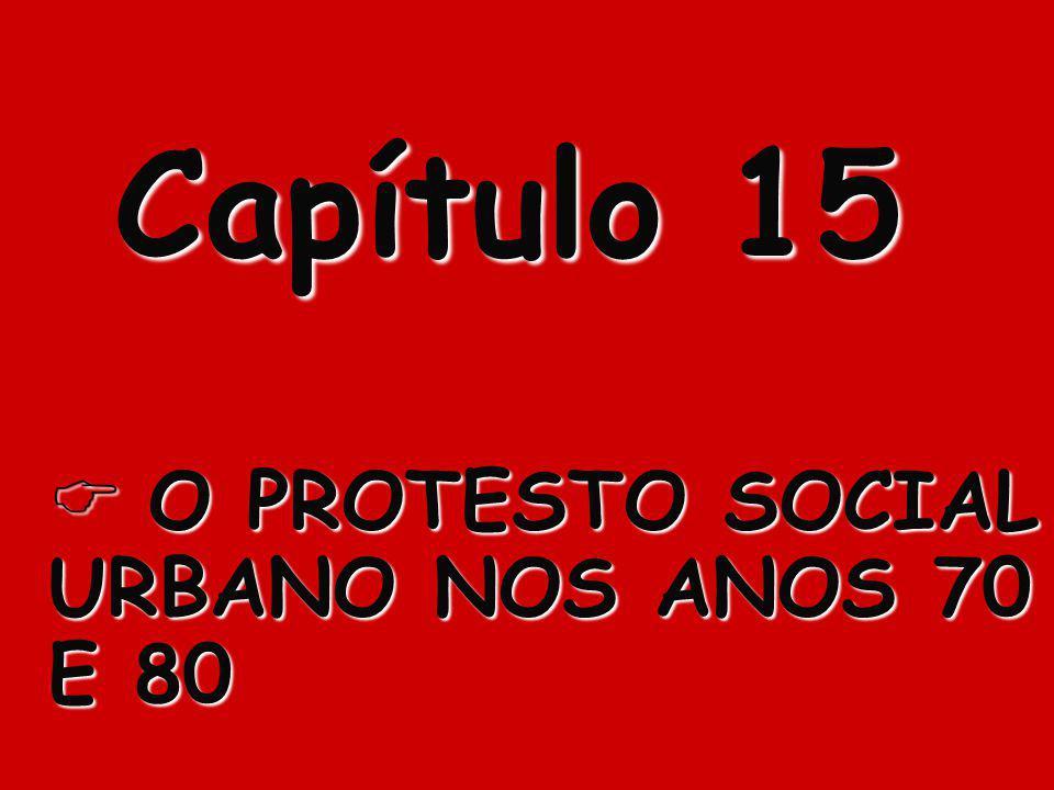 O PROTESTO SOCIAL URBANO NOS ANOS 70 E 80