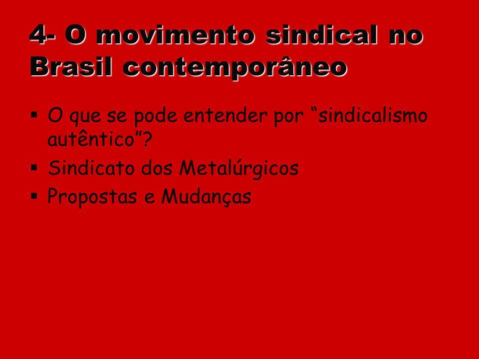 4- O movimento sindical no Brasil contemporâneo