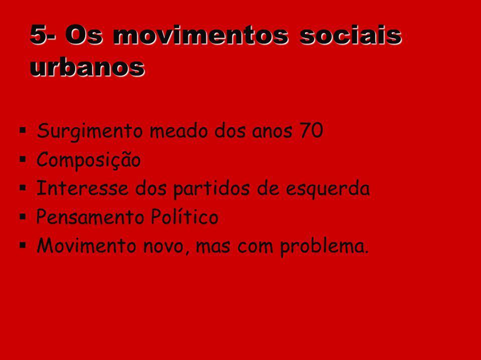 5- Os movimentos sociais urbanos