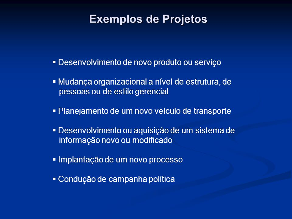 Exemplos de Projetos Desenvolvimento de novo produto ou serviço