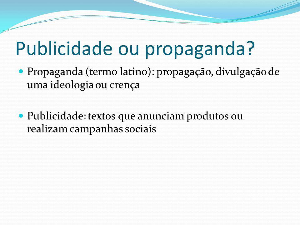 Publicidade ou propaganda