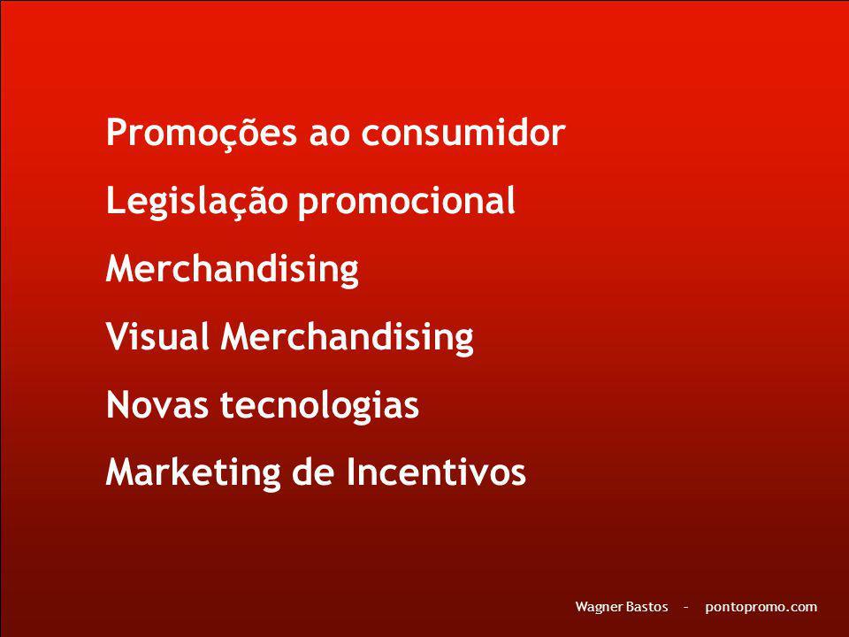 Promoções ao consumidor Legislação promocional Merchandising
