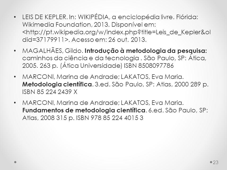 LEIS DE KEPLER. In: WIKIPÉDIA, a enciclopédia livre