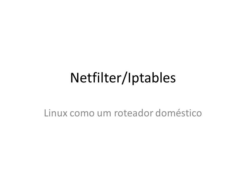 Linux como um roteador doméstico