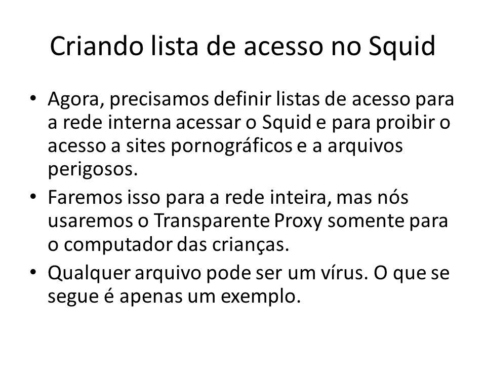 Criando lista de acesso no Squid