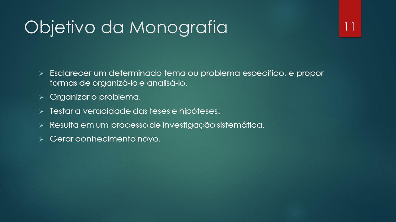 Objetivo da Monografia