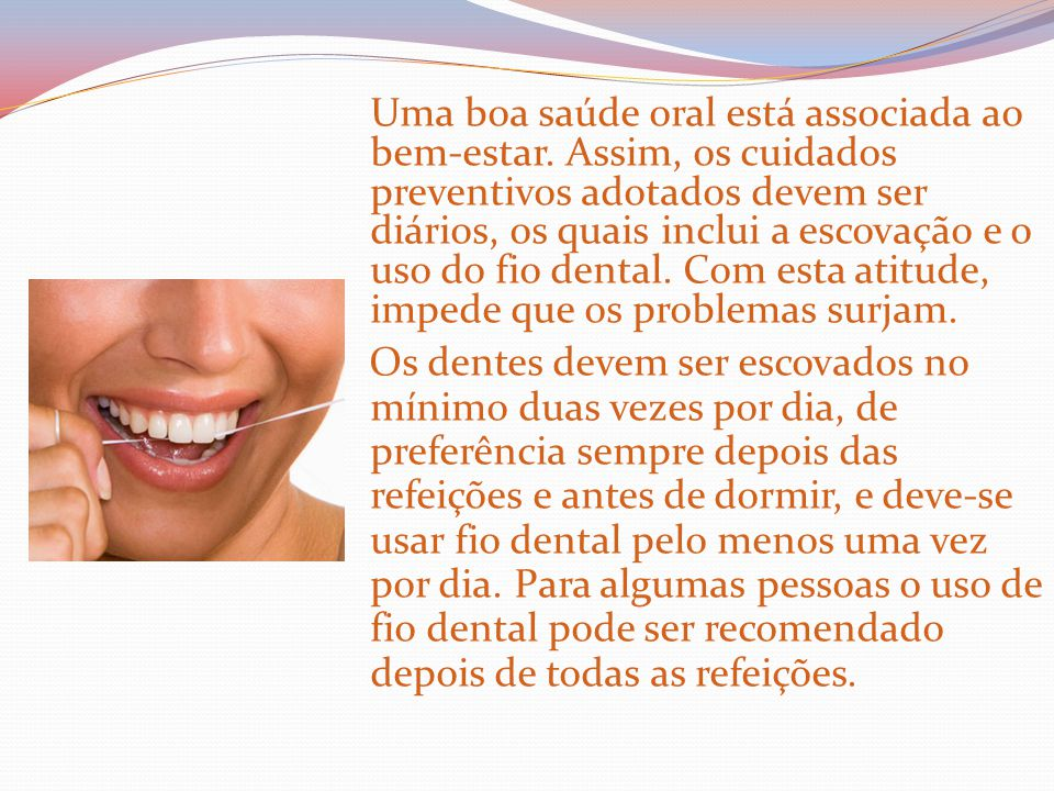 Uma boa saúde oral está associada ao bem-estar
