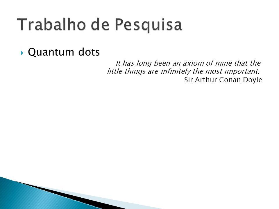 Trabalho de Pesquisa Quantum dots