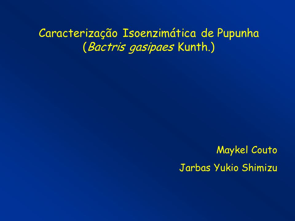 Caracterização Isoenzimática de Pupunha (Bactris gasipaes Kunth.)