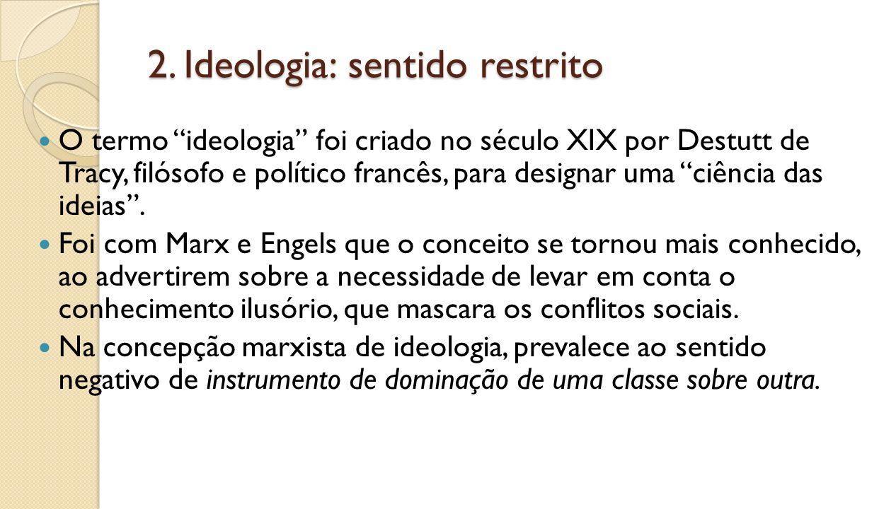 2. Ideologia: sentido restrito