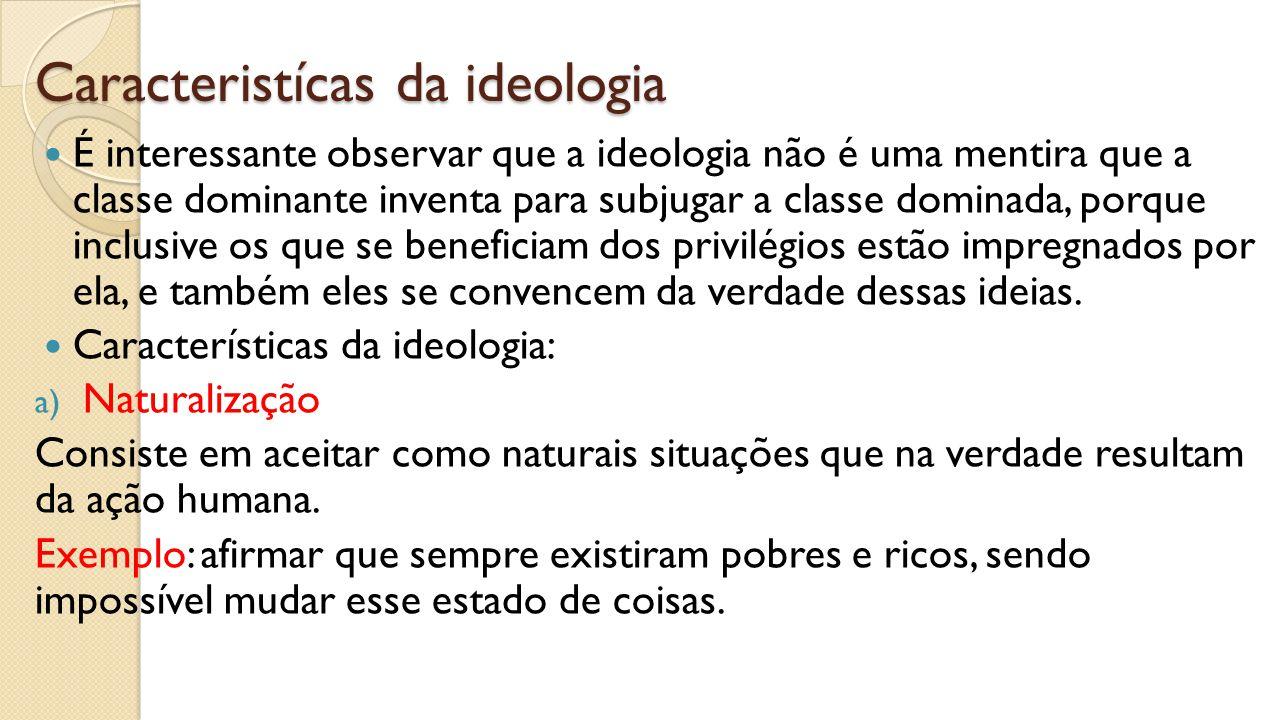 Caracteristícas da ideologia