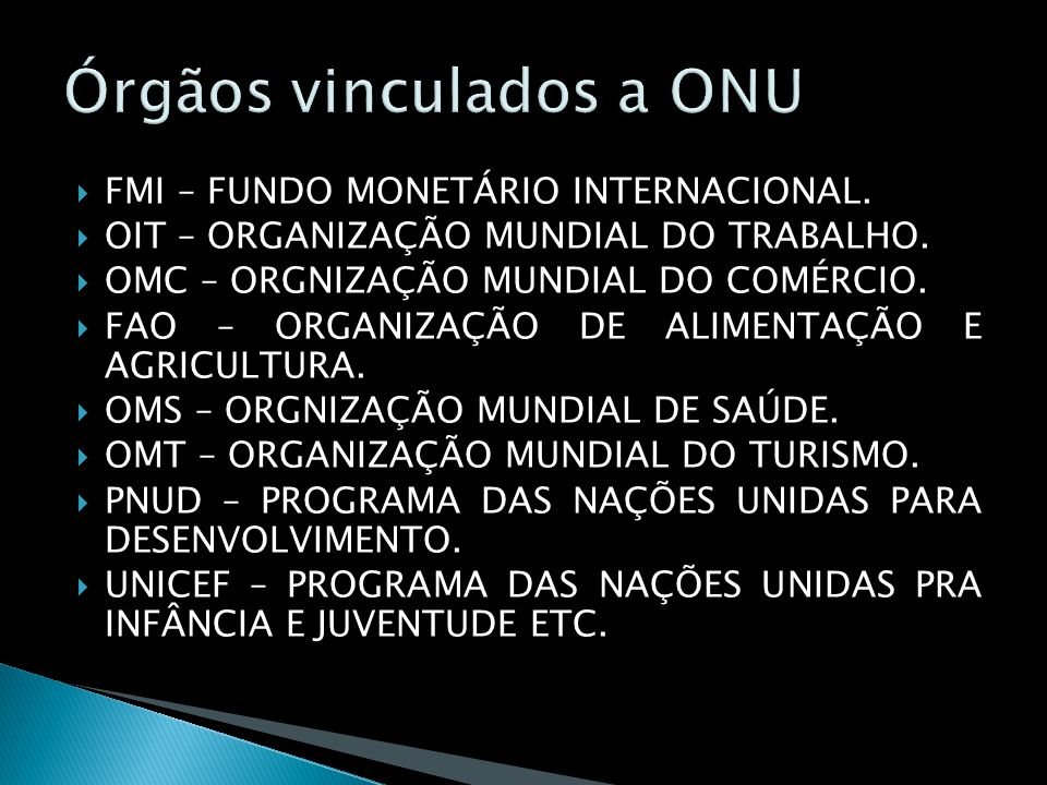 Órgãos vinculados a ONU