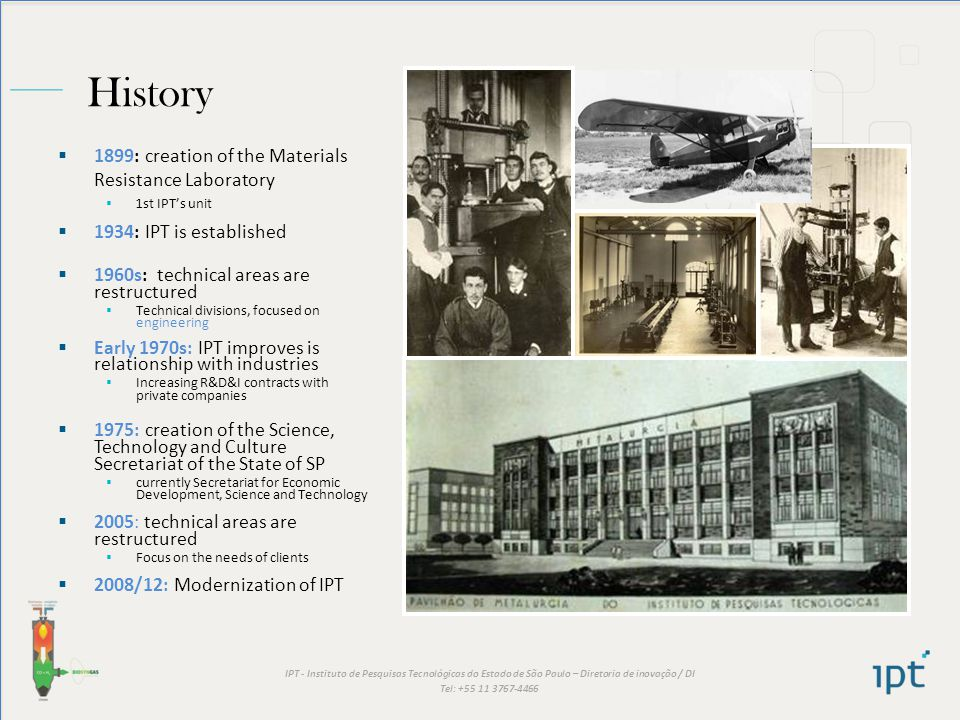 History 1899: creation of the Materials Resistance Laboratory