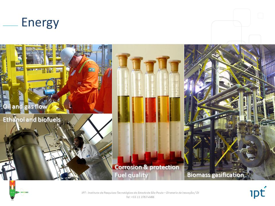 Energy Oil and gas flow Ethanol and biofuels Corrosion & protection