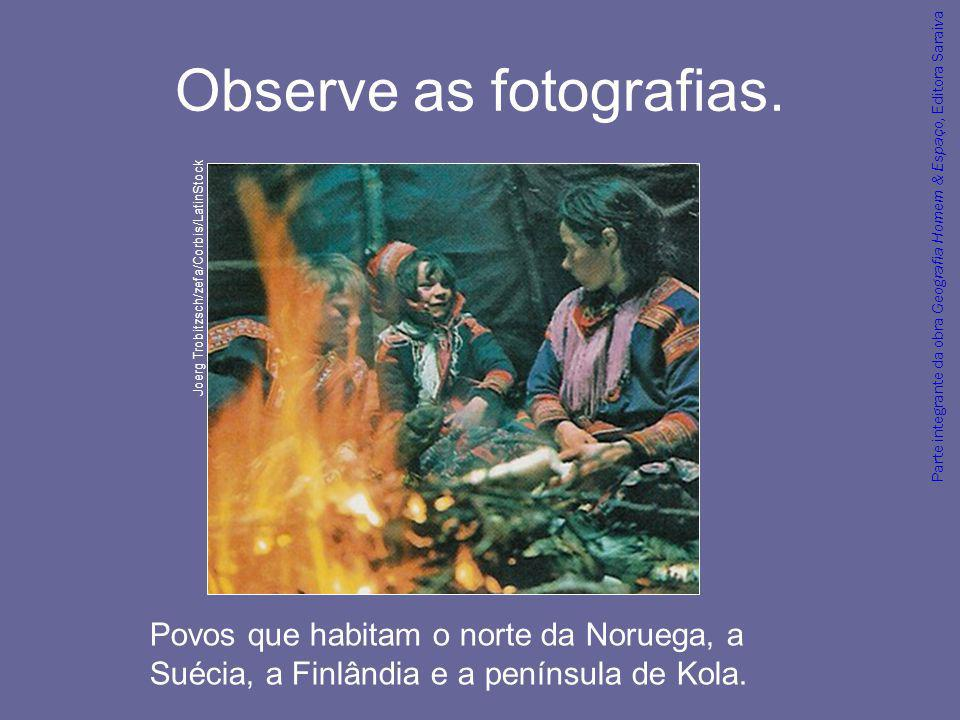 Observe as fotografias.