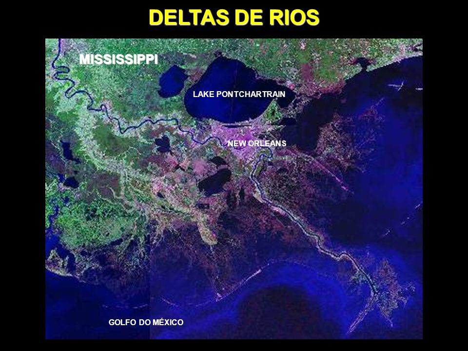 DELTAS DE RIOS MISSISSIPPI LAKE PONTCHARTRAIN NEW ORLEANS