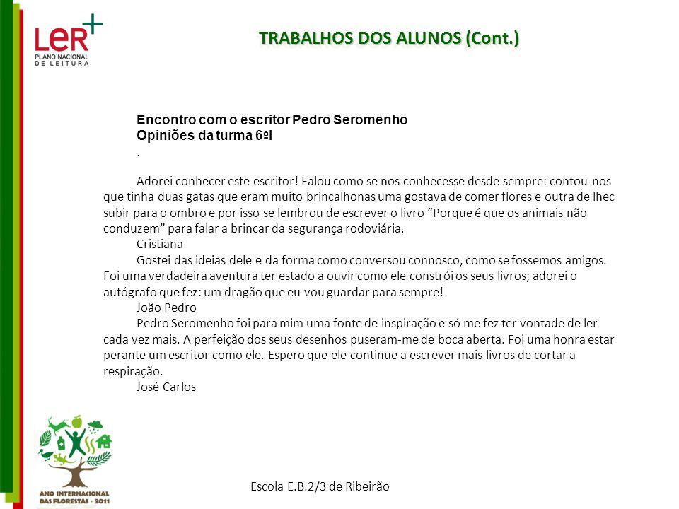 TRABALHOS DOS ALUNOS (Cont.)