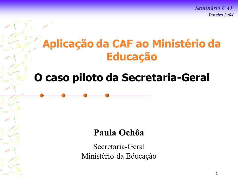 Aplicação da CAF ao Ministério da Educação