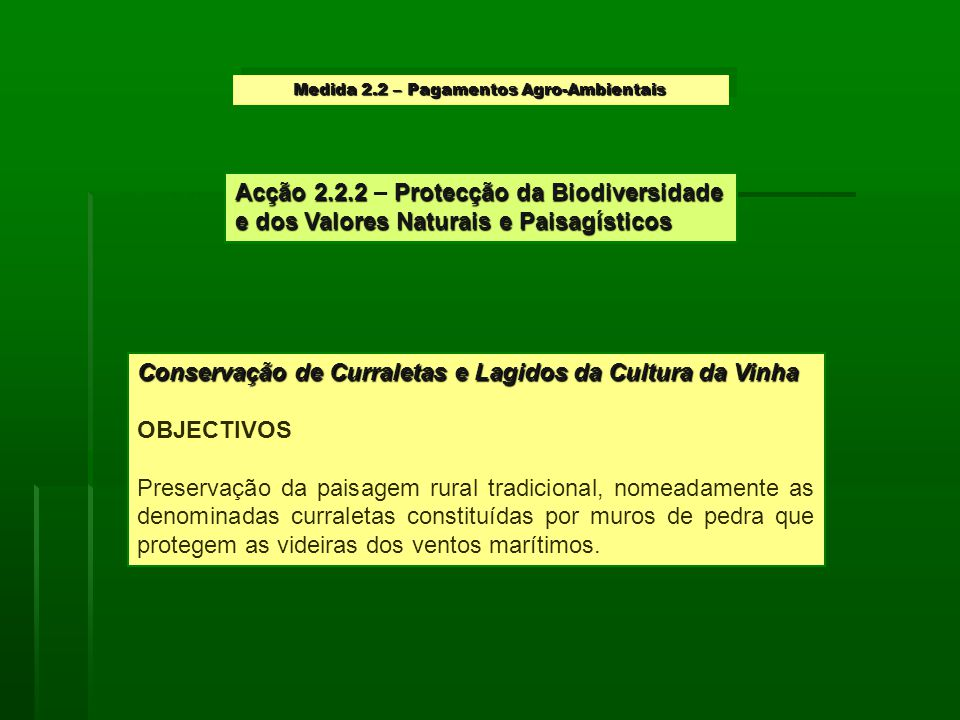 Medida 2.2 – Pagamentos Agro-Ambientais