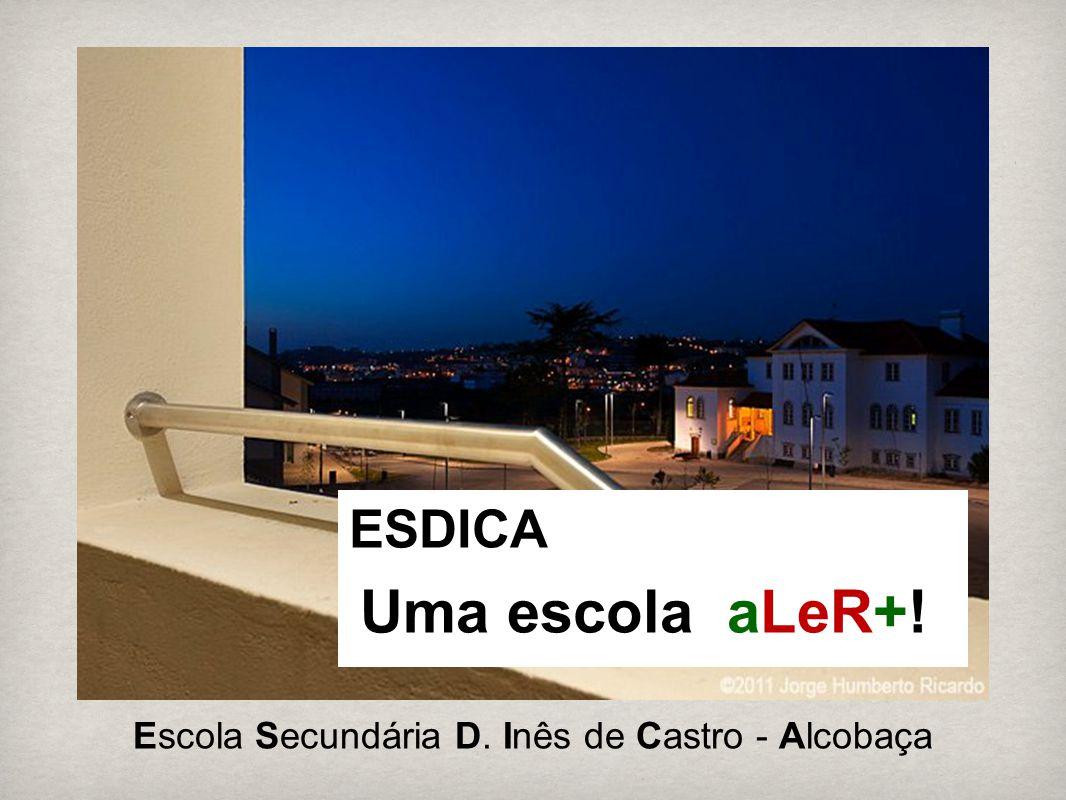 Escola Secundária D. Inês de Castro - Alcobaça