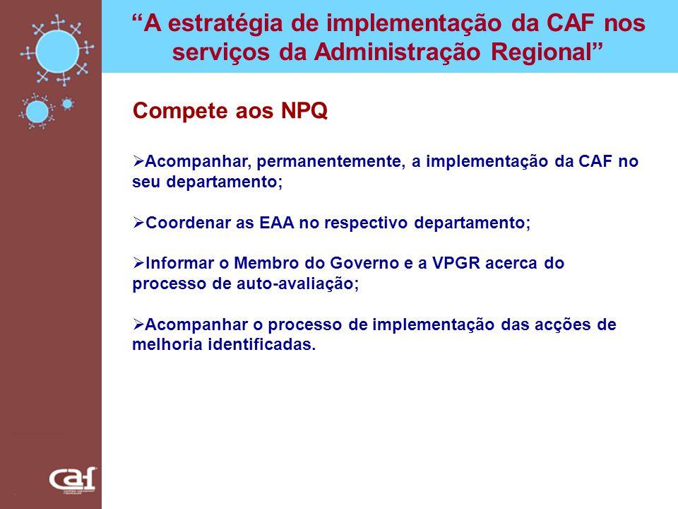 A estratégia de implementação da CAF nos serviços da Administração Regional
