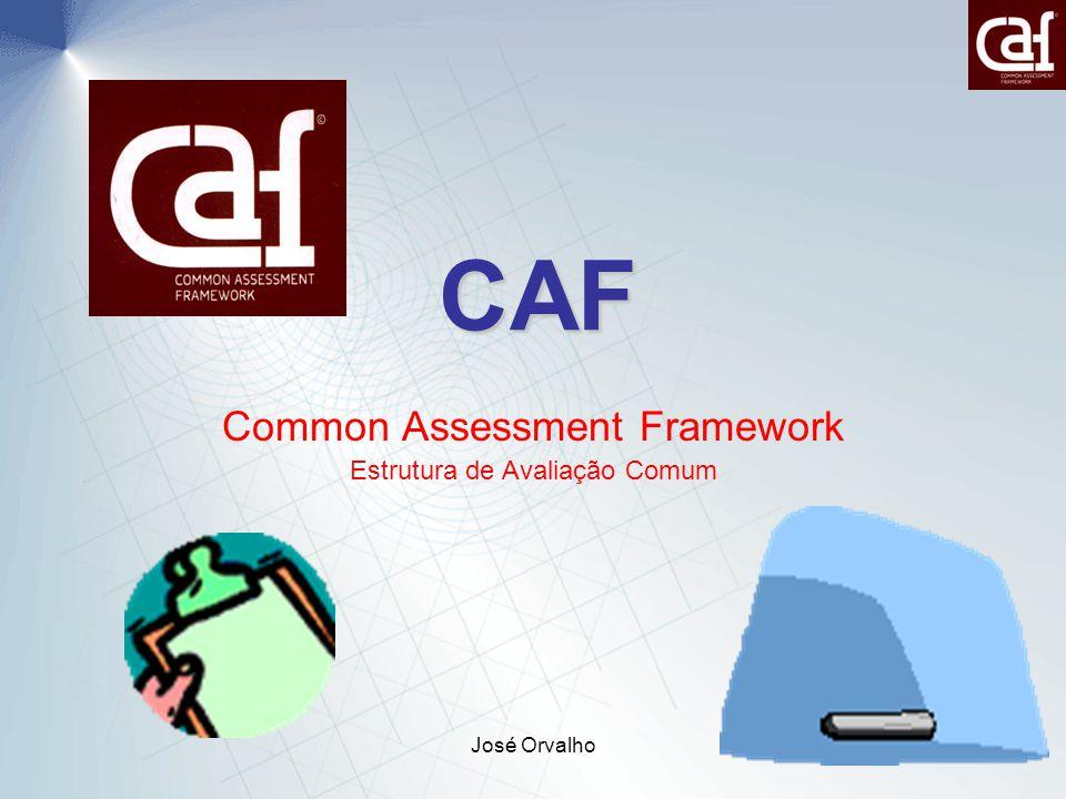 Common Assessment Framework Estrutura de Avaliação Comum
