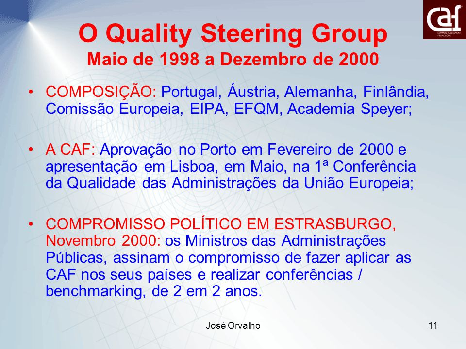 O Quality Steering Group Maio de 1998 a Dezembro de 2000