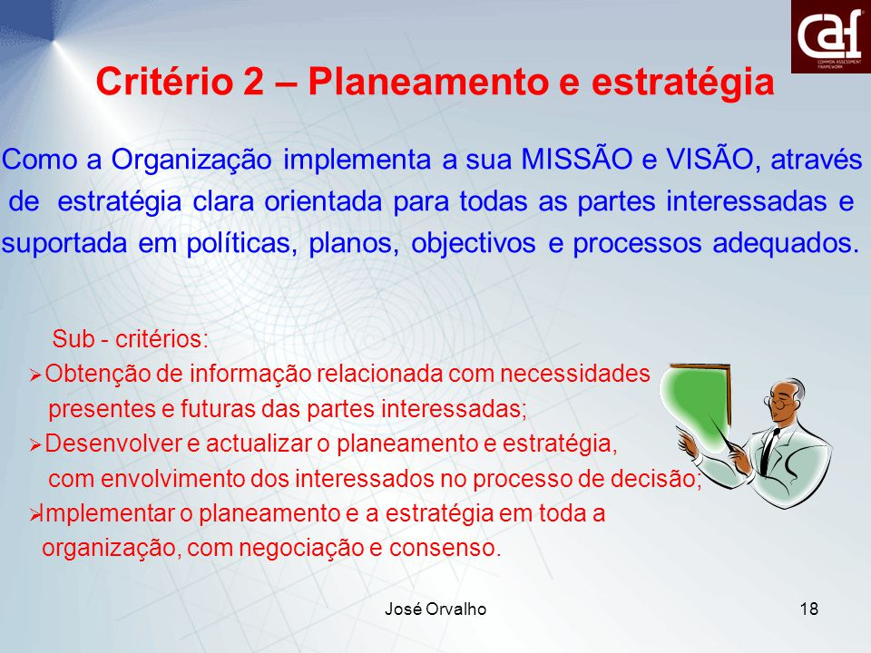 Critério 2 – Planeamento e estratégia