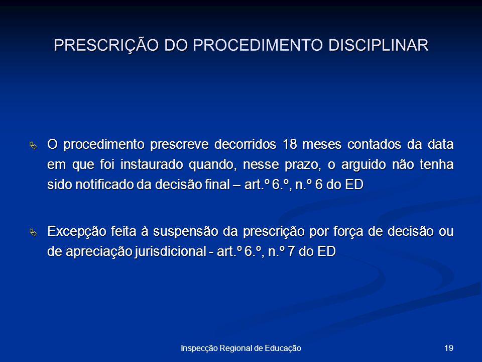 PRESCRIÇÃO DO PROCEDIMENTO DISCIPLINAR