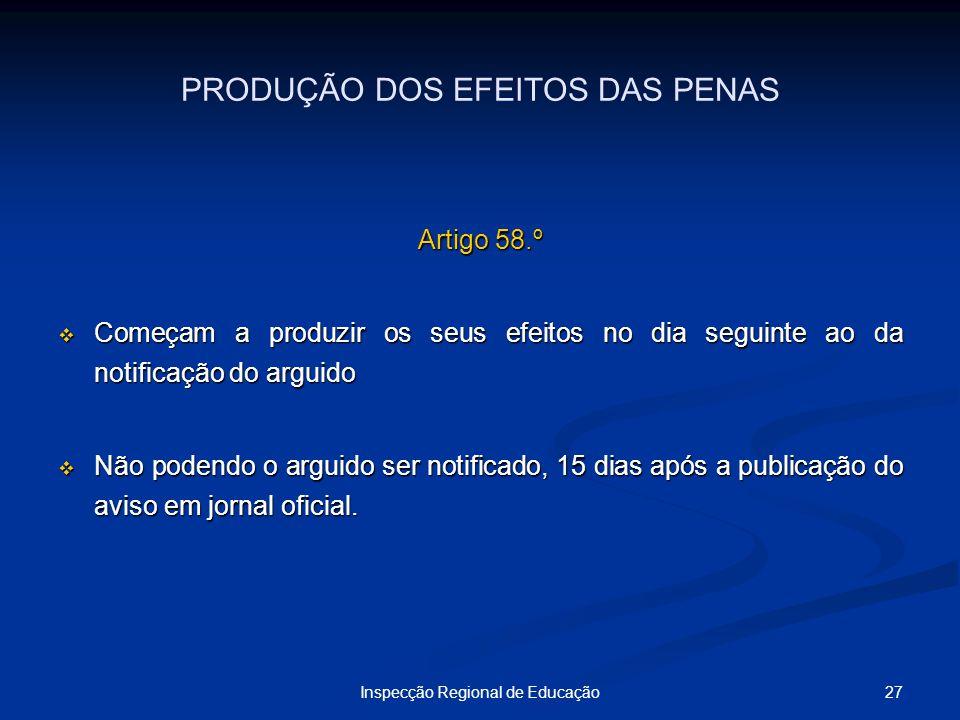 PRODUÇÃO DOS EFEITOS DAS PENAS