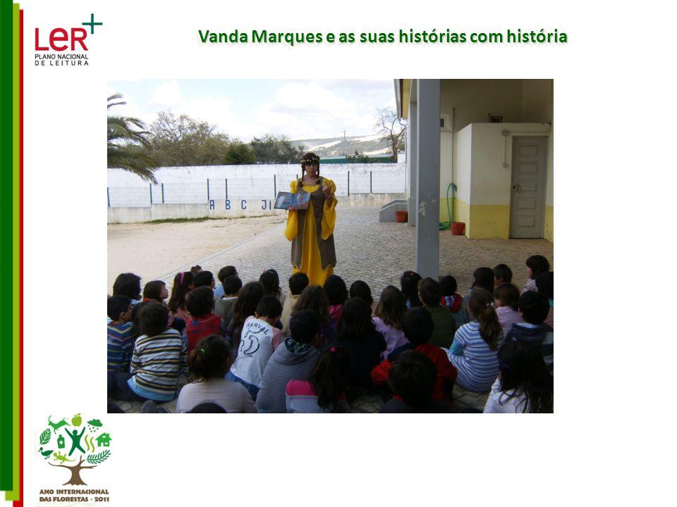 Vanda Marques e as suas histórias com história
