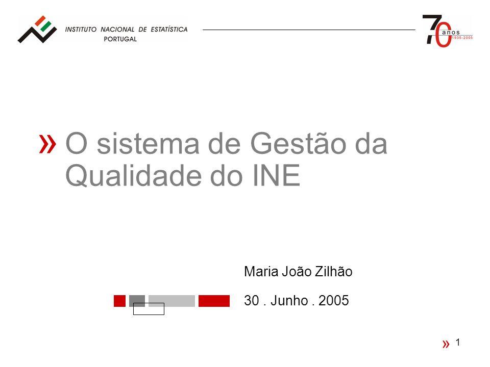 « O sistema de Gestão da Qualidade do INE « Maria João Zilhão