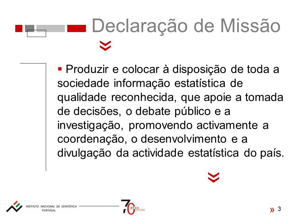 « « Declaração de Missão
