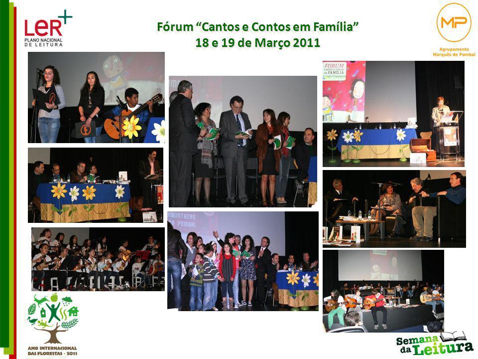 Fórum Cantos e Contos em Família 18 e 19 de Março 2011